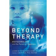 Beyond Therapy by Leon Kass