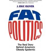 Fat Politics by J. Eric Oliver