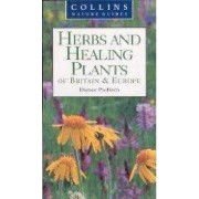 HERBS AND HEALING PLANTS of Britain & Europe. by Dieter Podlech
