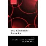 Two-Dimensional Semantics by Manuel Garcia-Carpintero