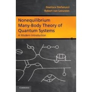 Nonequilibrium Many-Body Theory of Quantum Systems by Gianluca Stefanucci