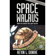 Space Walrus by Kevin L. Donihe