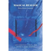 Magical Realism by Lois Parkinson Zamora