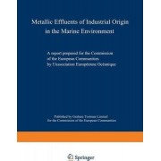 Metallic Effluents of Industrial Origin in the Marine Environment by European Oceanic Association
