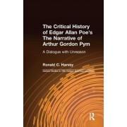 """The Critical History of Edgar Allan Poe's the Narrative of Arthur Gordon Pym: """"A Dialogue with Unreason"""""""