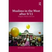 Muslims in the West After 9/11 by Jocelyne Cesari