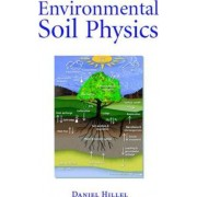 Environmental Soil Physics by Daniel Hillel