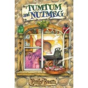 Tumtum and Nutmeg: The First Adventure by Emily Bearn