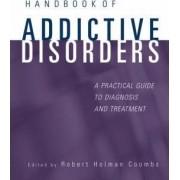 Handbook of Addictive Disorders by Robert Holman Coombs