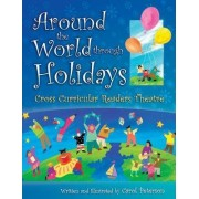 Around the World Through Holidays by Carol Peterson