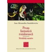 Proza fantastică românească. Modalităţi narative