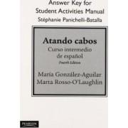 SAM Answer Key for Atando Cabos by Maria Gonzalez-Aguilar