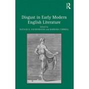 Disgust in Early Modern English Literature by Natalie K. Eschenbaum