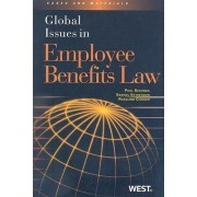 Global Issues in Employee Benefits Law by Paul Secunda