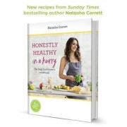 Honestly Healthy in a Hurry by Natasha Corrett