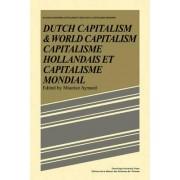 Dutch Capital and World Capitalism by Maurice Aymard