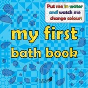 My First Bath Book by Rose Hill