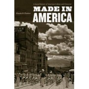 Made in America by Claude S. Fischer