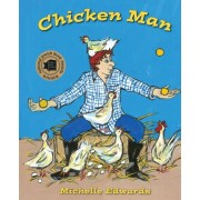 Chicken Man by Michelle Edwards