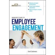 Manager's Guide to Employee Engagement by Scott Carbonara