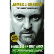 Confessions of a Street Addict by James Cramer