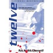 Twelve by Nick McDonell