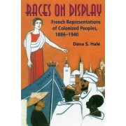 Races on Display by Dana S. Hale