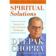 Spiritual Solutions by M D Deepak Chopra