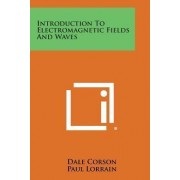 Introduction to Electromagnetic Fields and Waves by Dale Corson
