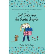 Just Grace and the Double Surprise: Book 7 by Charise Mericle Harper