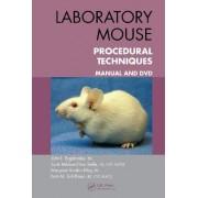 Laboratory Mouse Procedural Techniques by John J. Bogdanske