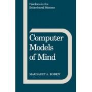Computer Models of Mind by Margaret A. Boden