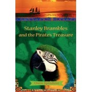 Stanley Brambles and the Pirate's Treasure by Owen Spendlove