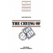 New Essays on The Crying of Lot 49 by Patrick O'Donnell