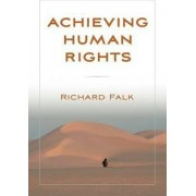 Achieving Human Rights by Richard A. Falk