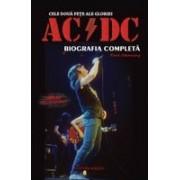 Cele doua fete ale gloriei: AC DC - Biografia completa.