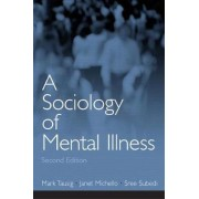 A Sociology of Mental Illness by Mark Tausig