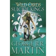 Wild Cards: Suicide Kings by George R. R. Martin