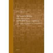 Status of Women under Islamic Law and Modern Islamic Legislation by Jamal J. Nasir