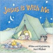 Jesus Is with Me by Joni Walker