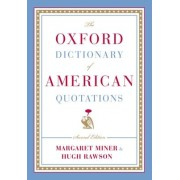 The Oxford Dictionary of American Quotations by Margaret Miner