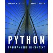 Python Programming in Context by Bradley N. Miller