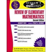 Schaum's Outline of Review of Elementary Mathematics by Barnett Rich