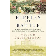Ripples of Battle by Professor of Classical Languages Victor Davis Hanson