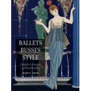 Ballets Russes Style by Mary E. Davis