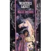 Magic's Pawn by M Lackey