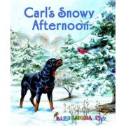 Carl's Snowy Afternoon by Alexandra Day