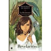 Memorias de Idhun 1 La Resistencia / Memoirs of Idhun 1 The Resistance by Laura Gallego Garcia