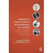 Wrongful Convictions and Miscarriages of Justice by C. Ronald Huff