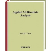 Applied Multivariate Analysis by Neil H. Timm